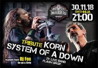 30 ноября, пятница - Tribute to KOЯN & SYSTEM OF A DOWN