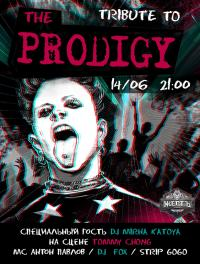 14 июня, Пятница Tribute to THE Prodigy